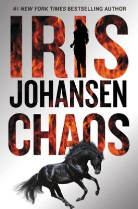#BookReview Chaos by Iris Johansen @Iris_Johansen @GrandCentralPub #Chaos #IrisJohansen #GrandCentralPub