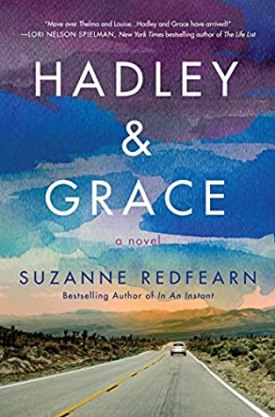 #BookReview Hadley & Grace by Suzanne Redfearn @SuzanneRedfearn @AmazonPub @LUAuthors #Hadley&Grace #SuzanneRedfearn