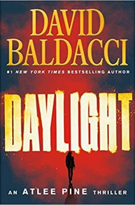 #BookReview Daylight (Atlee Pine #3) by David Baldacci @davidbaldacci @GrandCentralPub #DavidBaldacci #Daylight #AtleePineSeries
