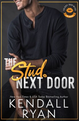 #BlogTour #BookReview The Stud Next Door by Kendall Ryan @KendallRyan1 #TheStudNextDoor #FriskyBusiness #KendallRyan
