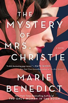 #BookReview The Mystery of Mrs. Christie by Marie Benedict @RaincoastBooks @Sourcebooks #TheMysteryofMrsChristie #MarieBenedict