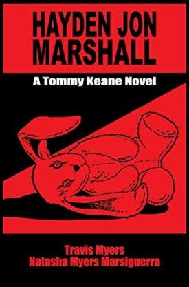 #BookReview Hayden Jon Marshall by Travis Myers & Natasha Myers Marsiguerra @NMarsiguerra #TommyKeane