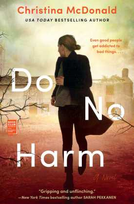 #BookReview Do No Harm by Christina McDonald @GalleryBooks @SimonSchusterCA #DoNoHarm #ChristinaMcDonald