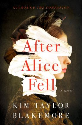#BookReview After Alice Fell by Kim Taylor Blakemore @AmazonPub @LUAuthors #AfterAliceFell #KimTaylorBlakemore