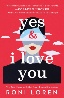 #BookReview Yes & I Love You by Roni Loren @RaincoastBooks @SourcebooksCasa #Yes&ILoveYou #RoniLoren #SayEverythingSeries