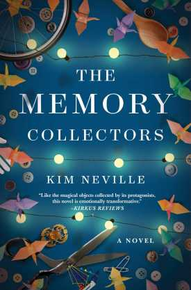 #BookReview The Memory Collectors by Kim Neville @AtriaBooks @SimonSchusterCA #TheMemoryCollectors #KimNeville