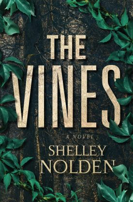 #BlogTour #BookReview The Vines by Shelley Nolden @ShelleyNolden @OverTheRiverPR #TheVines #ShelleyNolden #OTRPR