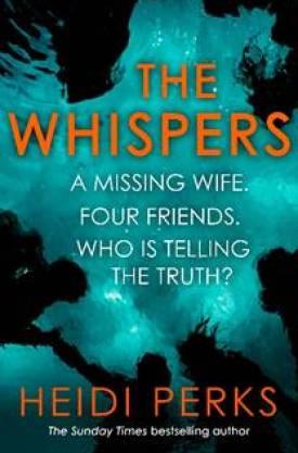#BlogTour #BookReview The Whispers by Heidi Perks @arrowpublishing @HeidiPerksBooks #TheWhispers #HeidiPerks