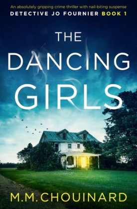 #BookReview The Dancing Girls by M.M. Chouinard @m_m_chouinard @GrandCentralPub #MMChouinard #TheDancingGirls #DetectiveJoFournier