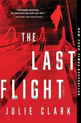 #BookReview The Last Flight by Julie Clark @jclarkab @Sourcebooks @sbkslandmark #TheLastFlight #JulieClark #bookmarkedbylandmark