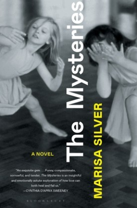 #BookReview The Mysteries by Marisa Silver @RaincoastBooks @BloomsburyPub #TheMysteries #MarisaSilver