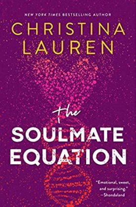 #BookReview The Soulmate Equation by Christina Lauren @christinalauren @SimonSchusterCA @GalleryBooks #TheSoulmateEquation #ChristinaLauren