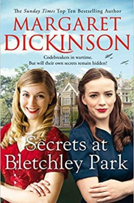 #BookReview Secrets at Bletchley Park by Margaret Dickinson @PGCBooks @panmacmillan #SecretsatBletchleyPark #MargaretDickinson