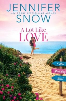 #BookReview A Lot Like Love by Jennifer Snow @JenniferSnow18 @booksforwardpr @entangledpub #ALotLikeLove #BlueMoonBay #JenniferSnow