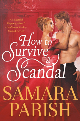 #BookReview How to Survive a Scandal by Samara Parish @readforeverpub @grandcentralpub #ReadForever #ReadForeverPub #ReadForever2021 #HowtoSurviveaScandal #SamaraParish #RebelswithaCauseSeries