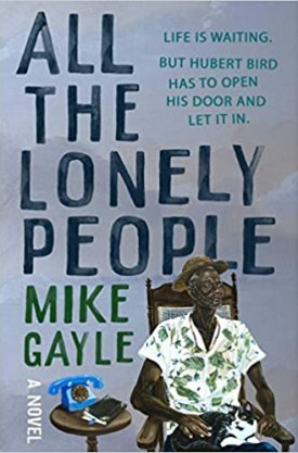 #BookReview All the Lonely People by Mike Gayle @mikegayle @GrandCentralPub #AlltheLonelyPeople #MikeGayle #GrandCentralPub