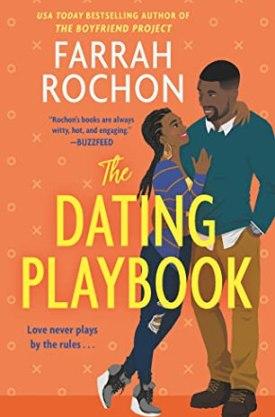 #BookReview The Dating Playbook by Farrah Rochon @ReadForeverPub @GrandCentralPub #ReadForever #Forever2021 #FarrahRochon #TheDatingPlaybook #TheBoyfriendProject