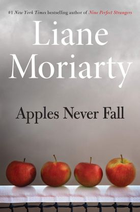 #BookReview Apples Never Fall by Liane Moriarty @HenryHolt #ApplesNeverFall #LianeMoriarty