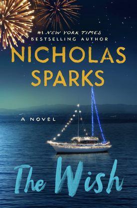 #BookReview #Audiobook The Wish by Nicholas Sparks @HBGCanada @NicholasSparks @grandcentralpub @HachetteAudio #NicholasSparks #TheWish #GrandCentralPub #HachetteAudio