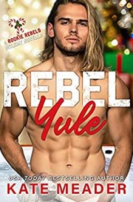 #BookReview Rebel Yule (Rookie Rebels #5.5) by Kate Meader @KittyMeader #RebelYule #RookieRebels