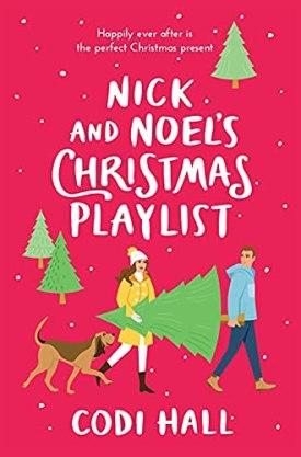 #BookReview Nick and Noel's Christmas Playlist by Codi Hall @AuthorCodiHall @SourcebooksCasa #NickandNoelsChristmasPlaylist #CodiHall