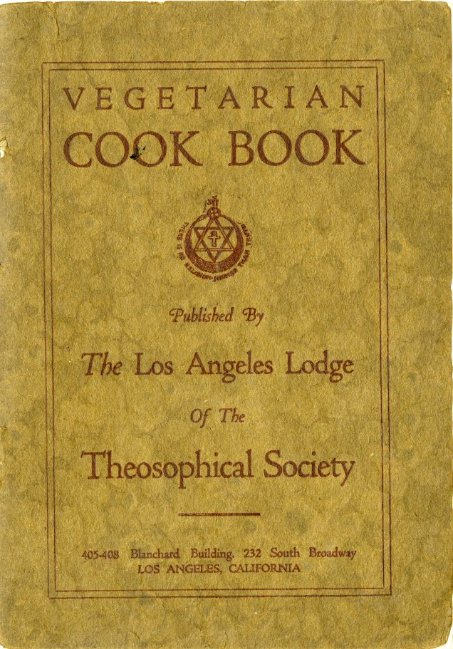 Cooper, Irving S. Vegetarian Cook Book. Los Angeles: Theosophical Society, 1919.