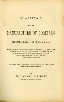 Manual for the Manufacture of Cordials, Liquors, Fancy Syrups, title page