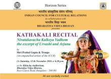 kathakali-recital-nivatakavacha-kalkeya-vadhom-the-excerpt-of-urvashi-and-arjuna-by-shri-prabal-gupta-troupe-horizon-series-by-i-c-c-r-in-collaboration-with-bharatiya-vidya-bhavan