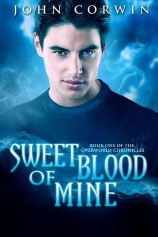 Book Review: Sweet Blood Of Mine By John Corwin