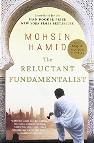 Book Review: The Reluctant Fundamentalist By Mohsin Hamid