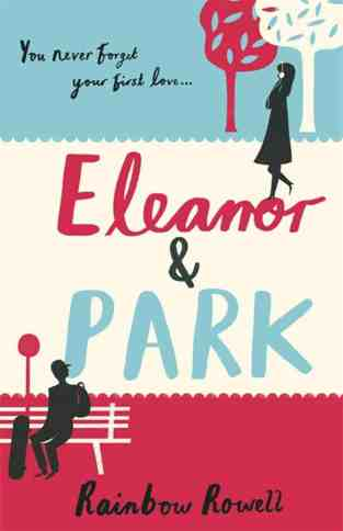 Book Review: Eleanor & Park By Rainbow Rowell