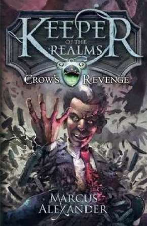 Teen Book Review: Crow's Revenge By Marcus Alexander