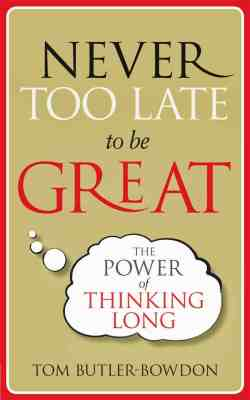 BOOK REVIEW: NEVER TOO LATE TO BE GREAT