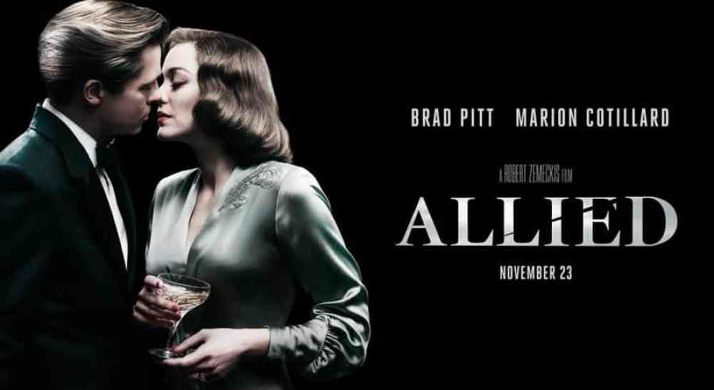 Allied (2016) – An Unexpected Romance, An Unexpected Tragedy