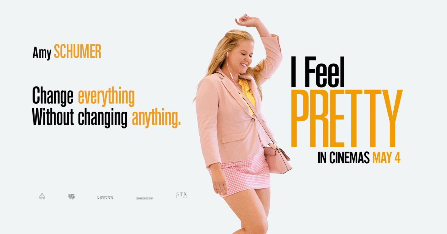 I Feel Pretty Film poster - 10 Empowering Life Lessons I Learnt from I Feel Pretty