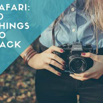 Safari: 10 things to pack