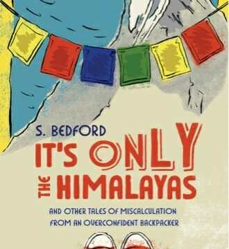 It's only the Himalayas: Book review