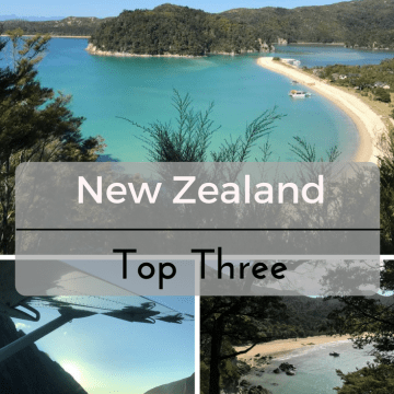 My Top Three in New Zealand