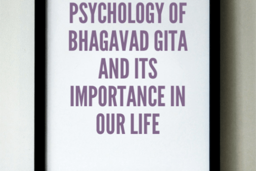 psychology of Bhagavad Gita and its importance in our life