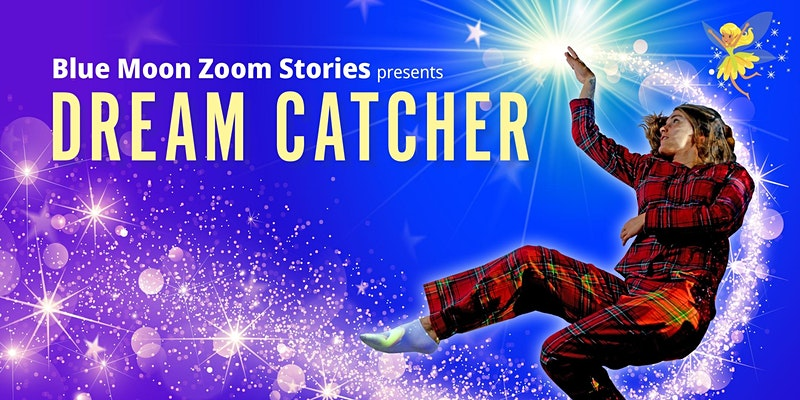 Online Pantomime Christmas 2020: Dream Catcher Online Panto