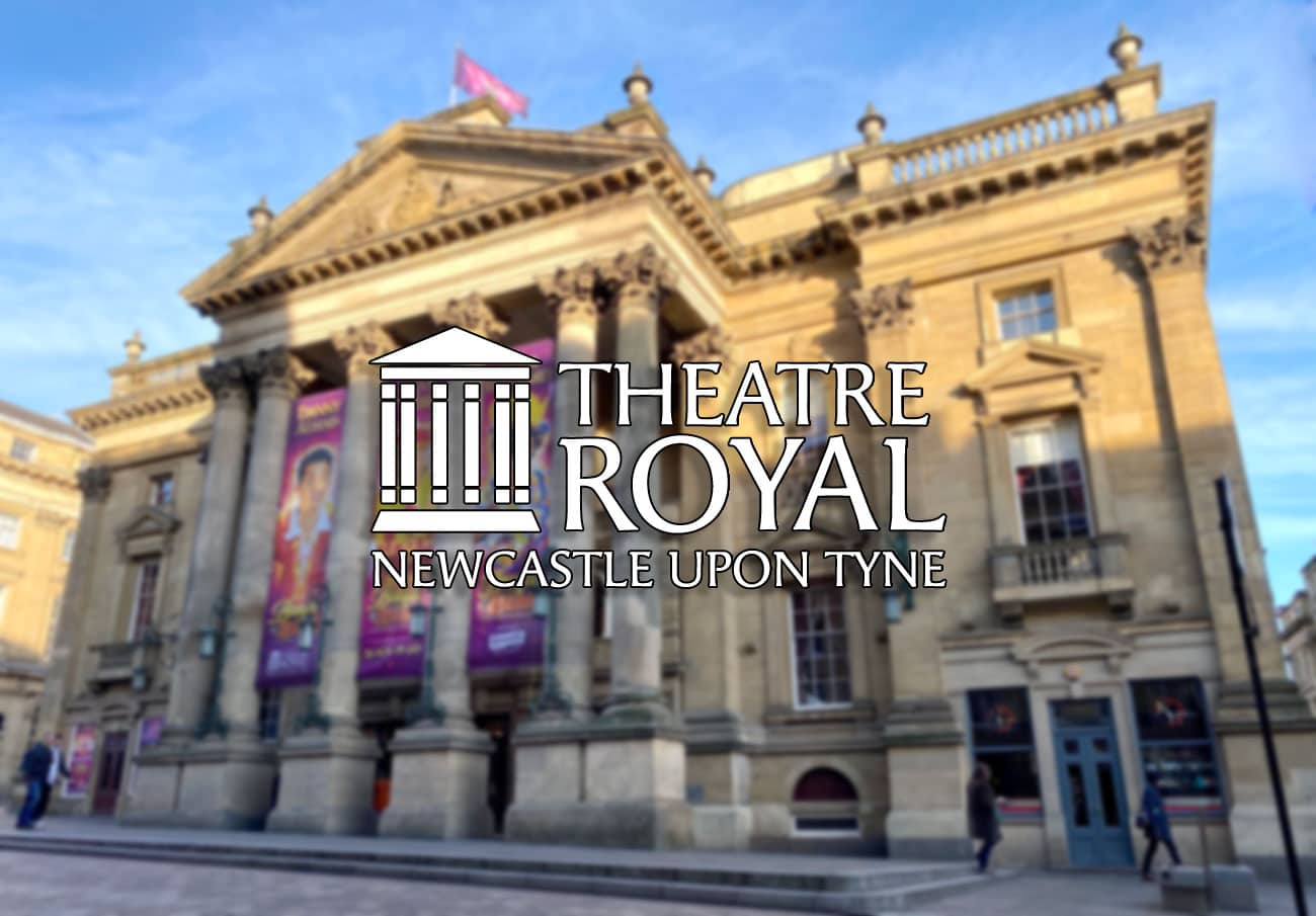 Whats on Theatre Royal Newcastle