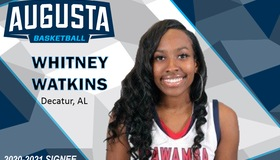 Whitney Watkins Joins Augusta Women's Basketball for 2020 Season