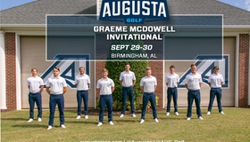 Augusta Begins Season At Graeme McDowell Invitational Sept. 29-30