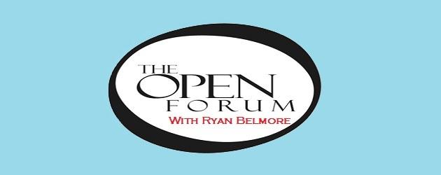 The open forum ryan belmore