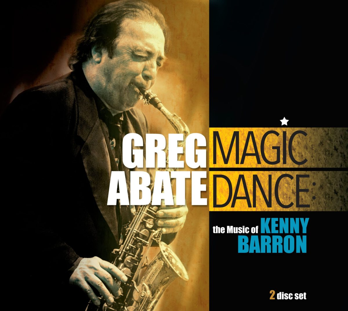 "RI Jazz Great Greg Abate to Release ""Magic Dance: The Music of Kenny Barron"" in April - What's Up Newp"