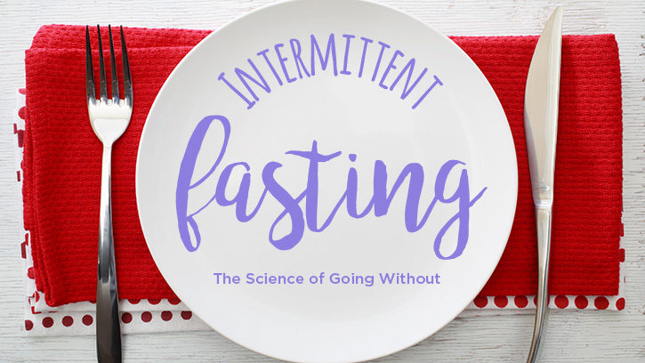 Intermittent Fasting: Feature Photo