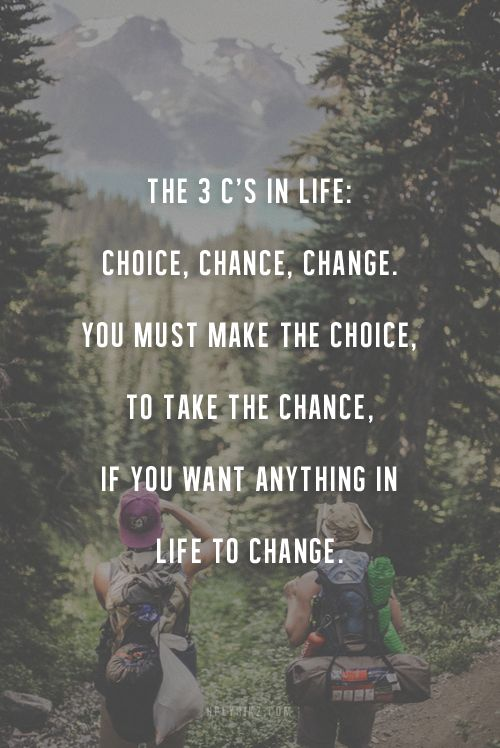 choice chance change quote