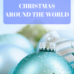 Celebrating Christmas Around the World