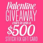 $500 Stitch Fix Valentine Giveaway!