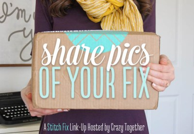 CrazyTogether Stitch Fix April Link Up
